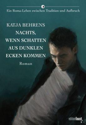 Nachts, wenn Schatten aus dunklen Ecken kommen - Katja Behrens pdf epub