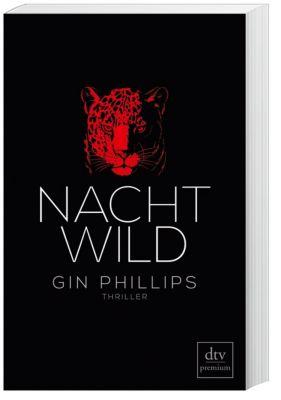 NACHTWILD, Gin Phillips