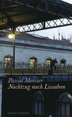 Nachtzug nach Lissabon, Pascal Mercier