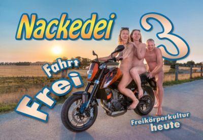 Nackedei 3: Fahrt Frei! - Norbert Sander pdf epub