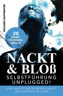 Nackt & Bloss, Richard Gappmayer
