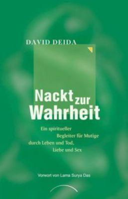 Nackt zur Wahrheit, David Deida