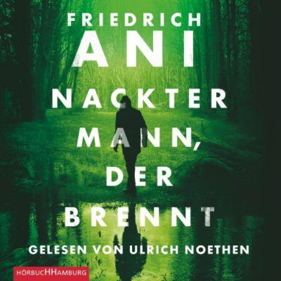 Nackter Mann, der brennt, Friedrich Ani