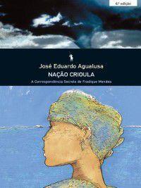 Nação Crioula, José Eduardo Agualusa