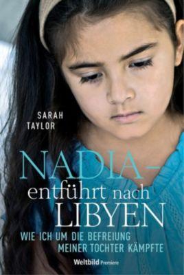 Nadia - entführt nach Libyen, Sarah Taylor