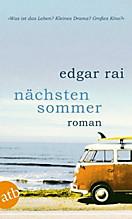 Nächsten Sommer, Edgar Rai