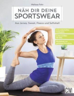 Näh dir deine Sportswear, Melissa Fehr