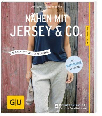Nähen mit Jersey & Co, Charlotte Kelschenbach