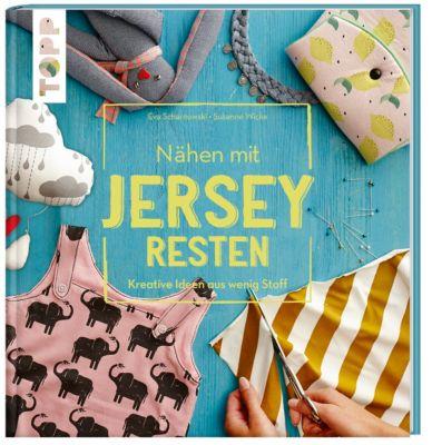 Nähen mit JERSEY-Resten, Susanne Wicke, Eva Scharnowski