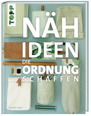 Nähideen, die Ordnung schaffen, Sabine Haag