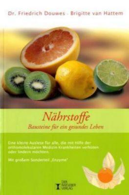 Nährstoffe, Friedrich R. Douwes, Brigitte van Hatten