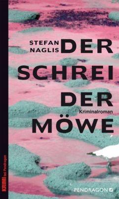 Naglis, S: Schrei der Möwe, Stefan Naglis