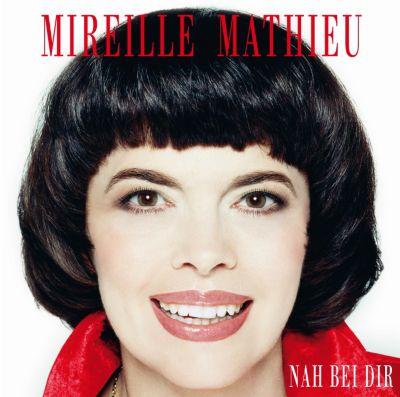 Nah bei dir, Mireille Mathieu