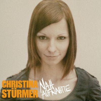 Nahaufnahme, Christina Stürmer