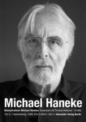 Nahaufnahme Michael Haneke, Thomas Assheuer, Michael Haneke