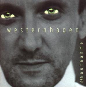 Nahaufnahme (Vinyl), Westernhagen