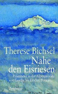 Nahe den Eisriesen, Therese Bichsel