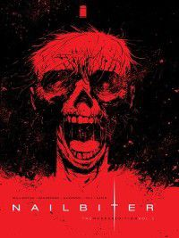 Nailbiter: Nailbiter, Volume 2, Joshua Williamson