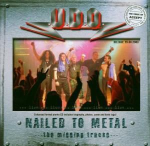 Nailed To Metal - Live, U.d.o.