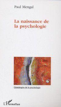 Naissance de la psychologie, MANGAL PAU
