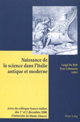 Naissance de la science dans l'Italie antique et moderne