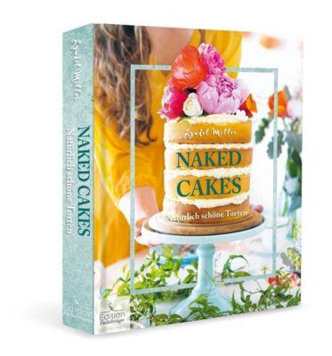 Naked Cakes - Natürlich schöne Torten - Lyndel Miller  