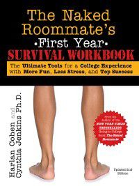 Naked Roommate's First Year Survival Workbook, Harlan Cohen