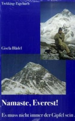 Namaste, Everest!, Gisela Blädel