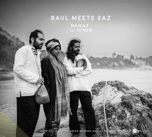 Namaz, Baul Meets Saz