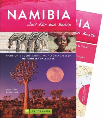 Namibia - Zeit für das Beste, Roland F. Karl