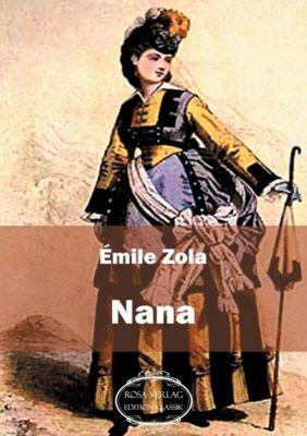 Nana, Émile Zola