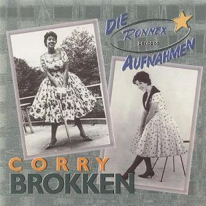 Nana-Die Ronnex Aufnahmen, Corry Brokken