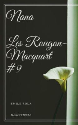 Nana Les Rougon-Macquart #9, Emile Zola