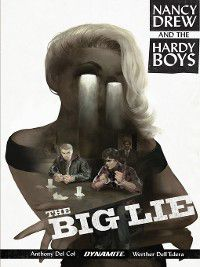 Nancy Drew and The Hardy Boys: The Big Lie, Anthony Del Col