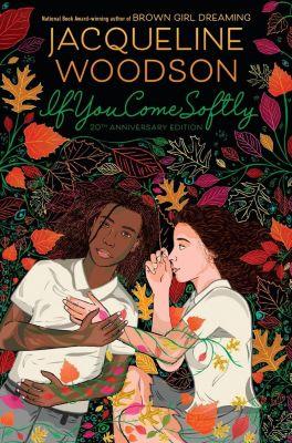 Nancy Paulsen Books: If You Come Softly, Jacqueline Woodson