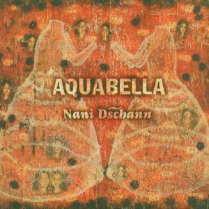 Nani Dschann, Aquabella