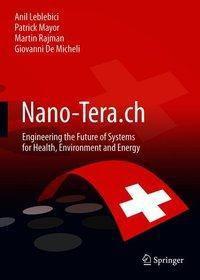 Nano-Tera.ch, Anil Leblebici, Patrick Mayor, Martin Rajman, Giovanni De Micheli