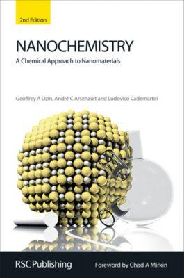 Nanochemistry, André Arsenault, Geoffrey A Ozin