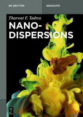Nanodispersions, Tharwat F. Tadros