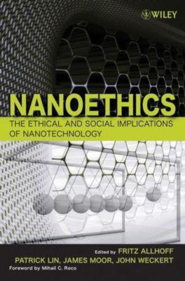 Nanoethics, John Weckert