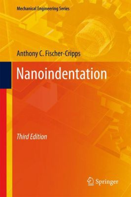 Nanoindentation, Anthony C. Fischer-Cripps