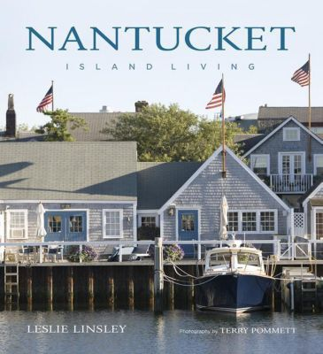 Nantucket, Leslie Linsley