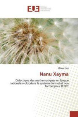 Nanu Xayma, Mbaye Faye