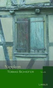 Napoleon, Tobias Schiefer