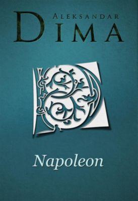 Napoleon, Aleksandar Dima