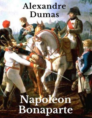 Napoleon Bonaparte, Alexandre Dumas