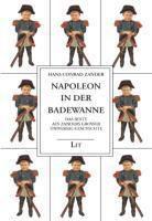 Napoleon in der Badewanne, Hans C. Zander
