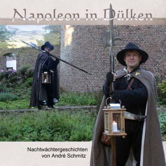 Napoleon in Dülken - André Schmitz |