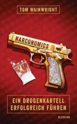 Narconomics - Tom Wainwright |