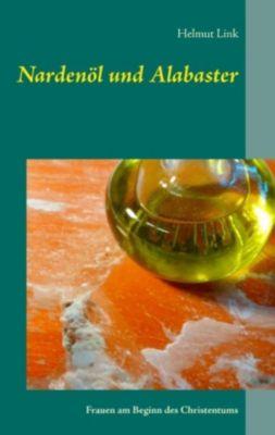 Nardenöl und Alabaster, Helmut Link